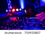 disc jockey at the turntable dj ... | Shutterstock . vector #753925807