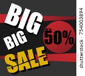 big sale and special offer  end ... | Shutterstock .eps vector #754003894
