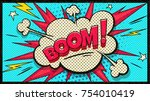 boom pop art cloud bubble.... | Shutterstock .eps vector #754010419