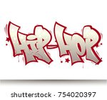 hip hop tag graffiti style... | Shutterstock .eps vector #754020397