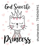 cute cats god save the princess ... | Shutterstock .eps vector #754046941