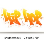 hip hop tag graffiti style... | Shutterstock .eps vector #754058704