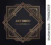 gatsby art deco background.... | Shutterstock .eps vector #754062019