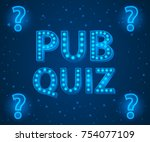 pub quiz lamp concept. vector... | Shutterstock .eps vector #754077109
