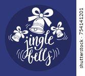jingle bell typographic... | Shutterstock .eps vector #754141201