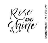 Rise And Shine Phrase. Ink...