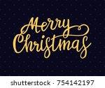 festive typographic christmas... | Shutterstock .eps vector #754142197