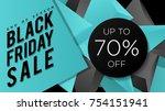 black friday sale banner design ... | Shutterstock .eps vector #754151941