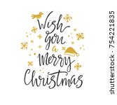 wish you a merry christmas... | Shutterstock .eps vector #754221835