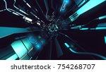 fly inside of futuristic... | Shutterstock . vector #754268707