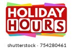 holiday hours banner or label... | Shutterstock .eps vector #754280461