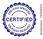 grunge blue certified round... | Shutterstock .eps vector #754345231
