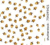 acorns seamless pattern. ripe...   Shutterstock .eps vector #754395421