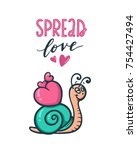 spread love. cute snail with... | Shutterstock .eps vector #754427494