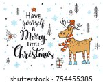 have yourself a merry little... | Shutterstock .eps vector #754455385