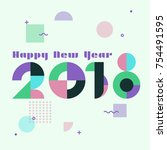 happy new year background... | Shutterstock .eps vector #754491595