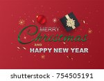 merry christmas and happy new... | Shutterstock .eps vector #754505191