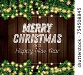 fir branch with neon lights on... | Shutterstock .eps vector #754508845