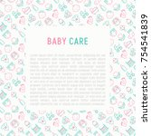 baby care concept with thin... | Shutterstock .eps vector #754541839