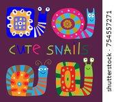 set of a cute decorative snails ... | Shutterstock .eps vector #754557271
