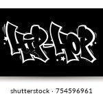 hip hop tag graffiti style... | Shutterstock .eps vector #754596961
