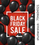 black friday sale poster with... | Shutterstock .eps vector #754604521
