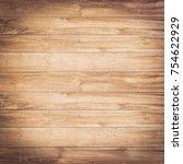 brown wood texture background | Shutterstock . vector #754622929