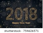 happy new year 2018. background ... | Shutterstock .eps vector #754626571