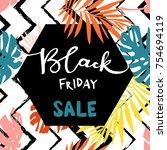 black friday sale inscription...   Shutterstock .eps vector #754694119