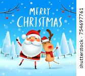 merry christmas  santa claus... | Shutterstock .eps vector #754697761
