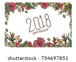 new year 2018 card  tropical... | Shutterstock .eps vector #754697851