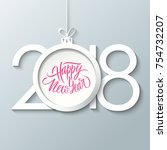 2018 happy new year celebrate... | Shutterstock .eps vector #754732207