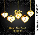 happy new year 2018 card.... | Shutterstock . vector #754742539