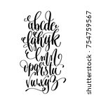 hand lettering black and white... | Shutterstock .eps vector #754759567