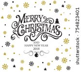 merry christmas and happy new... | Shutterstock .eps vector #754823401