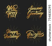 new year. happy new year 2018... | Shutterstock .eps vector #754830295