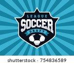 modern professional soccer logo ... | Shutterstock .eps vector #754836589