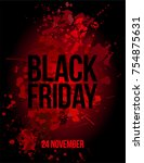 black friday text and date on... | Shutterstock . vector #754875631