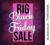 abstract vector black friday... | Shutterstock .eps vector #754876444