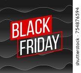 abstract vector black friday... | Shutterstock .eps vector #754876594