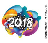 2018 happy new year holiday... | Shutterstock .eps vector #754952041