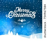 merry christmas and happy new... | Shutterstock .eps vector #754967584