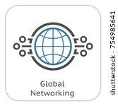 global networking icon. modern... | Shutterstock .eps vector #754985641
