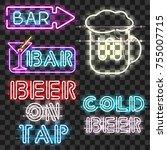 set of glowing bar neon signs... | Shutterstock . vector #755007715