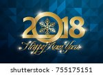 happy new 2018 year greeting... | Shutterstock .eps vector #755175151