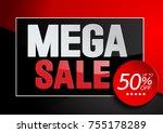 mega sale  illustration design... | Shutterstock .eps vector #755178289