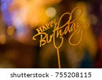 happy birthday text sign topper ... | Shutterstock . vector #755208115
