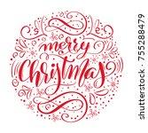 merry christmas handwritten... | Shutterstock .eps vector #755288479