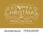 merry christmas   text with...   Shutterstock .eps vector #755310559