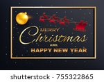 merry christmas and happy new... | Shutterstock .eps vector #755322865